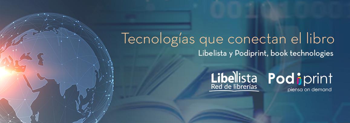 Acuerdo entre Libelista y Podiprint para potenciar el trabajo de las librerías
